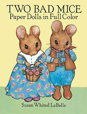 Two Bad Mice Paper Dolls in Full Color, LaBelle, Susan Whited, Very Good Book