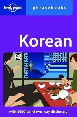 Korean: Lonely Planet Phrasebook, Minkyoung Kim, J. D. Hilts, Lonely Planet Phra