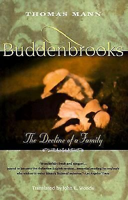 Buddenbrooks: The Decline of a Family Mann, Thomas