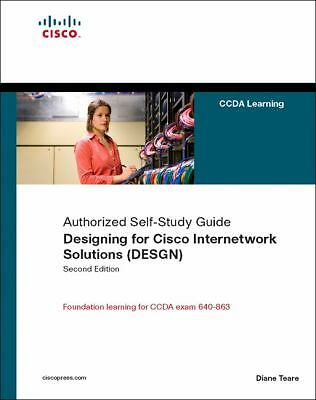 Designing for Cisco Internetwork Solutions (DESGN) (Authorized CCDA Self-Study G