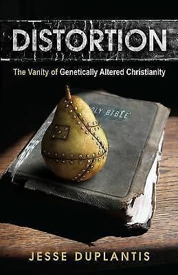 Distortion: The Vanity of Genetically Altered Christianity, Jesse Duplantis, Goo