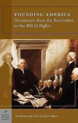 Founding America: Documents from the Revolution to the Bill of Rights (Barnes &