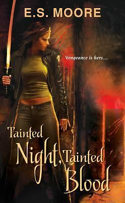 Tainted Night, Tainted Blood, Moore, E.S., Good Condition, Book