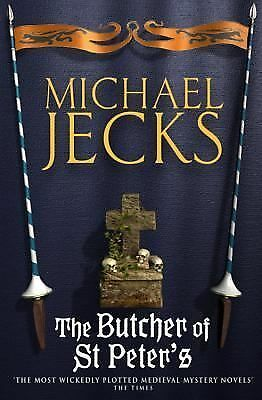 The Butcher of St. Peter's (Knights Templar), Jecks, Michael, Good Condition, Bo