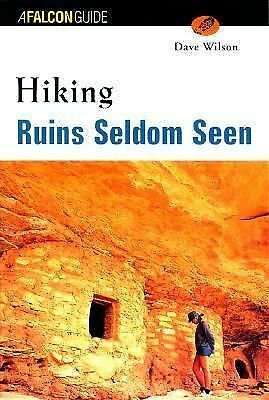 Hiking Ruins Seldom Seen, Dave Wilson, Good Condition, Book