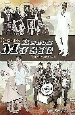 Carolina Beach Music: The Classic Years (SC), Rick Simmons, Good Book