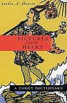 Pictures from the Heart: A Tarot Dictionary, Thomson, Sandra, Thomson, Sandra A.