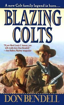 Blazing Colts, Bendell, Don, Acceptable Book