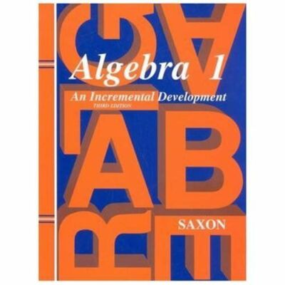 Algebra 1: An Incremental Development, John H. Saxon Jr., Good Book