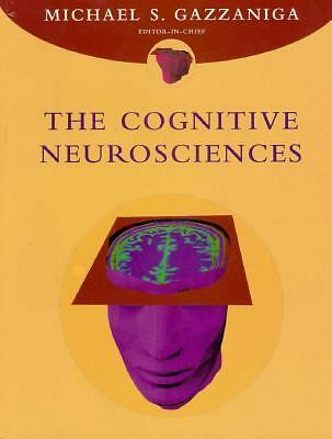 The Cognitive Neurosciences, , Good Book