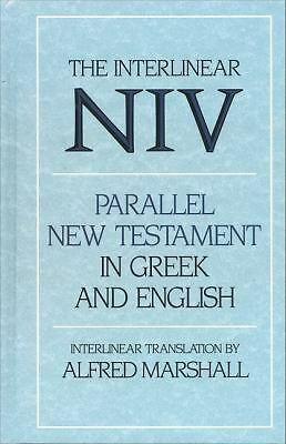 Interlinear NIV Parallel New Testament in Greek and English, The, Marshall, Inte