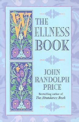 The Wellness Book, Price, John Randolph, Good Book