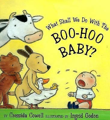 What Shall We Do With The Boo-hoo Baby?, Cowell, Cressida, Good Book