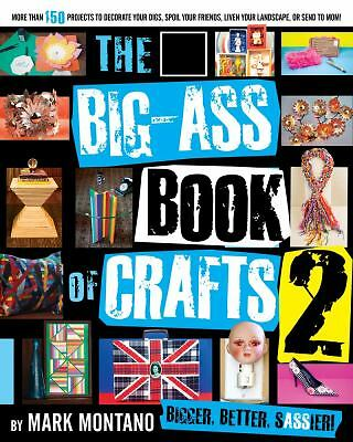 The Big-Ass Book of Crafts 2, Mark Montano, Good Book