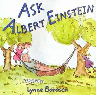 Ask Albert Einstein, Lynne Barasch, Good Condition, Book