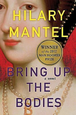 Bring Up the Bodies, Hilary Mantel, Good Condition, Book