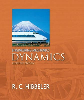 Engineering Mechanics - Dynamics (11th Edition), Hibbeler, Russell C., Good Book