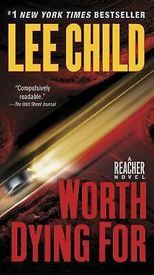 Worth Dying For: A Reacher Novel, Lee Child, Good Condition, Book