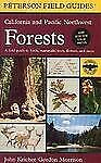 A Field Guide to California and Pacific Northwest Forests (Peterson Field Guides