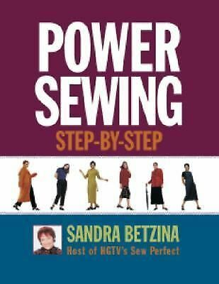 Power Sewing Step-by-Step Betzina, Sandra