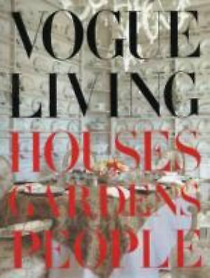 Vogue Living: Houses, Gardens, People, , Good Book