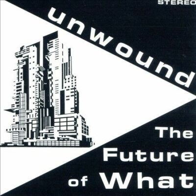 The Future of What, Unwound, Acceptable