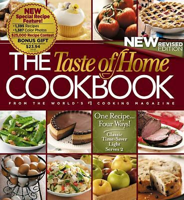 The Taste of Home Cookbook, Revised Edition Taste of Home