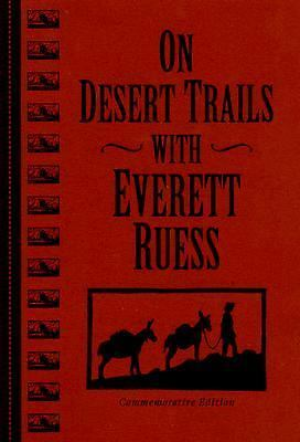 On Desert Trails With Everett Ruess, , Good Condition, Book
