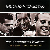 The Chad Mitchell Trio Collection, The Chad Mitchell Trio, Good