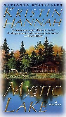 On Mystic Lake, Kristin Hannah, Good Condition, Book