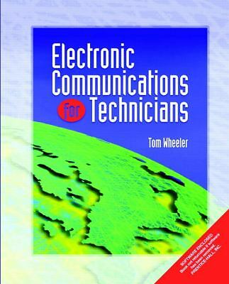 Electronic Communications for Technicians by Wheeler, Tom