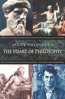 The Heart of Philosophy Needleman, Jacob