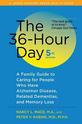The 36-Hour Day, fifth edition, large print: The 36-Hour Day: A Family Guide to