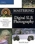 Mastering Digital SLR Photography, Busch, David D., Good Condition, Book