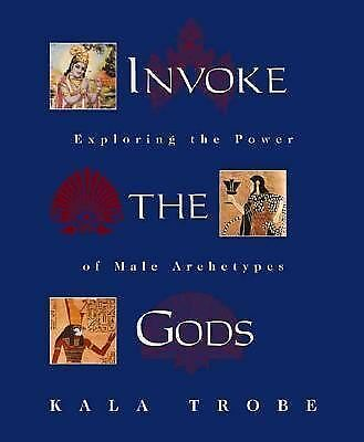 Invoke the Gods: Exploring the Power of Male Archetypes