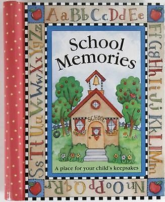 School Memories: A Place for Your Child's Keepsakes, n/a, Good Book