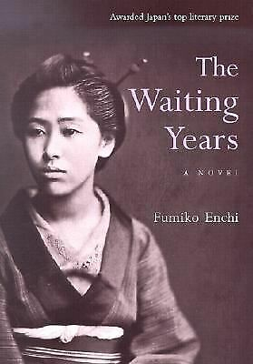 The Waiting Years Enchi, Fumiko