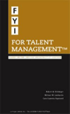 FYI for Talent Management, Michael M. Lombardo, Cara Capretta, Robert W. Eiching