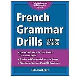 French Grammar Drills, Kurbegov, Eliane, Good Book