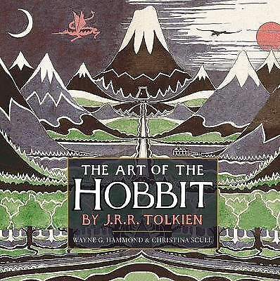 The Art of The Hobbit by J.R.R. Tolkien by Tolkien, J.R.R.