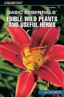 Basic Essentials Edible Wild Plants and Useful Herbs, 3rd (Basic Essentials Seri