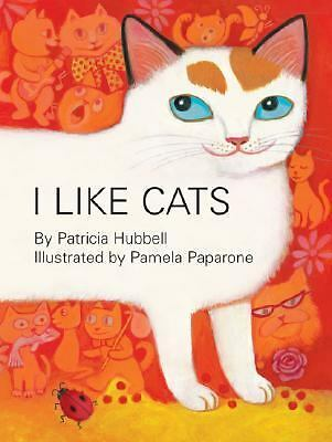 I Like Cats, Hubbell, Patricia, Paparone, Pamela, Acceptable Book