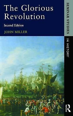 The Glorious Revolution, Miller, John, Good Book