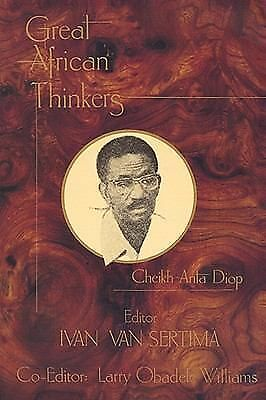 Great African Thinkers: Cheikh Anta Diop (Great African Thinkers, Volume 1), , G