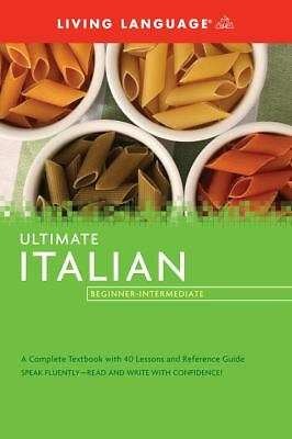Ultimate Italian Beginner-Intermediate (Coursebook) (Ultimate Beginner-Intermed