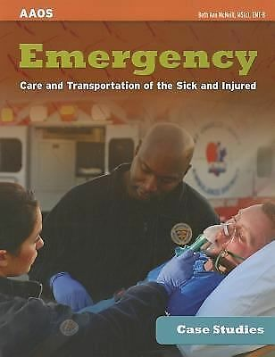 Case Studies: Emergency Care And Transportation Of The Sick And Injured, McNeill