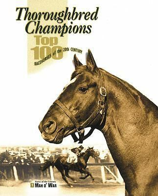 Thoroughbred Champions: Top 100 Racehorses of the 20th Century, , Good Book