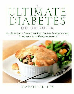 The Ultimate Diabetes Cookbook Gelles, Carol