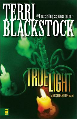 True Light (Restoration Series #3), Terri Blackstock, Good Condition, Book