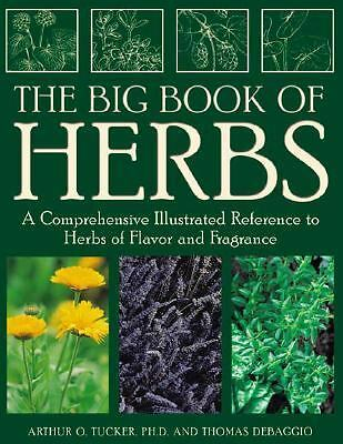 The Big Book of Herbs: A Comprehensive Illustrated Reference to Herbs of Flavor